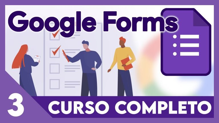 Curso Google Formularios - Preguntas condicionadas